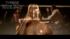 Tyrese 'Nothing On You' music video