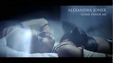 Alexandra Joner 'Come Inside Me' music video