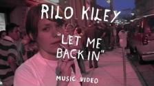 Rilo Kiley 'Let Me Back In' music video