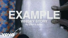 Example 'Whisky Story' music video