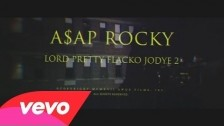 A$AP Rocky 'Lord Pretty Flacko Jodye 2 (LPFJ2)' music video