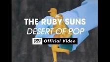 The Ruby Suns 'Desert Of Pop' music video