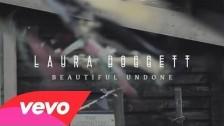 Laura Doggett 'Beautiful Undone' music video