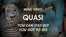Quasi (2) 'You Can Stay But You Gotta Go' music video