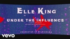 Elle King 'Under the Influence' music video