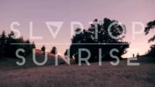 Slaptop 'Sunrise' music video