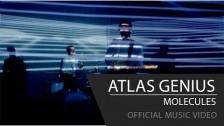 Atlas Genius 'Molecules' music video