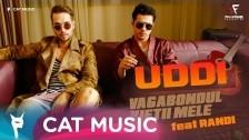 UDDI 'Vagabondul vietii mele' music video
