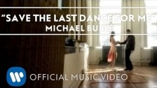 Michael Bublé 'Save The Last Dance For Me' music video