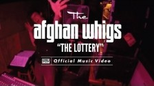 The Afghan Whigs 'The Lottery' music video