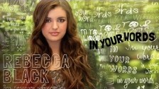 Rebecca Black 'In Your Words' music video