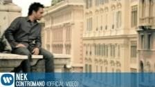 Nek 'Contromano' music video