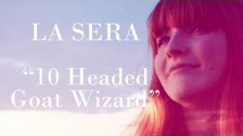 La Sera '10 Headed Goat Wizard' music video