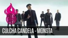 Culcha Candela 'Monsta' music video