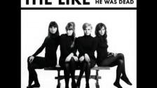 The Like 'Wishing He Was Dead' music video