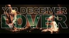 Yip Deceiver 'Lover' music video