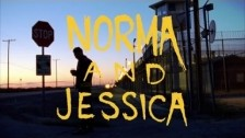 SadGirl 'Norma and Jessica' music video