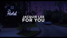 Jacquie Lee 'For You' music video