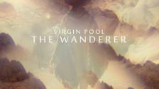 Virgin Pool 'The Wanderer' music video