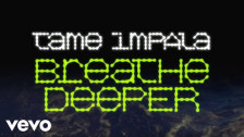 Tame Impala 'Breathe Deeper' music video