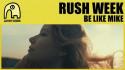 Rush Week 'Be Like Mike' music video