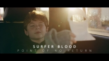 Surfer Blood 'Point of No Return' music video