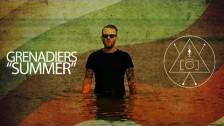Grenadiers 'Summer' music video