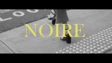 Noire 'He's My Baby' music video