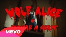 Wolf Alice 'You're A Germ' music video