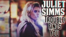 Juliet Simms 'Trouble Finds You' music video
