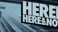 Heren 'Here&Now;' music video