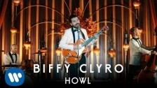 Biffy Clyro 'Howl' music video