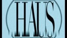 HAUS 'Haze' music video