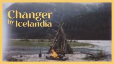 ICELANDIA 'Changer' music video