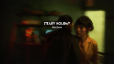 Steady Holiday 'Mothers' music video