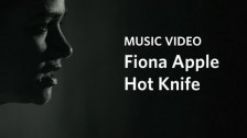 Fiona Apple 'Hot Knife' music video