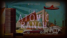 Orchestral Manoeuvres In The Dark 'Atomic Ranch' music video