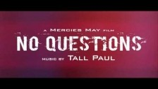 Tall Paul 'No Questions' music video