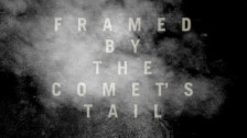 METZ 'Framed by the Comet's Tail' music video