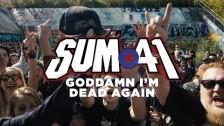 Sum 41 'Goddamn I'm Dead Again' music video