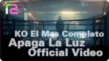 KO El Mas Completo 'Apaga la Luz' music video