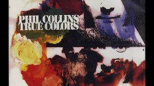 Phil Collins 'True Colors' music video
