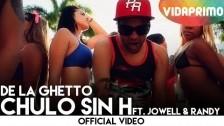 De La Ghetto 'Chulo Sin H' music video
