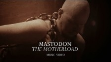 Mastodon 'The Motherload' music video