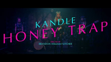 Kandle 'Honey Trap' music video