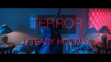Steady Holiday 'Terror' music video