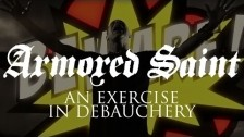 Armored Saint 'An Exercise In Debauchery' music video