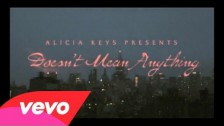 Alicia Keys 'Doesn't Mean Anything' music video