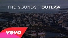 The Sounds 'Outlaw' music video