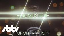 EpicMustDie 'Members Only' music video